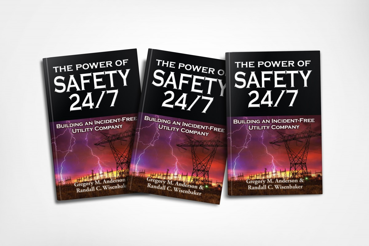 The Power of Safety 24/7 The Book
